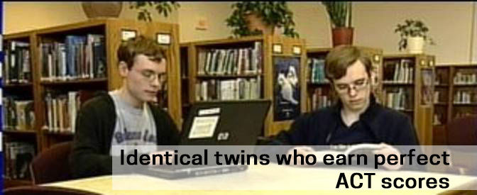 Identical twins who earn perfect ACT scores