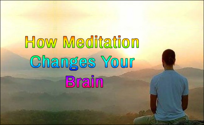 Meditation could change your brain according to A Neurologist
