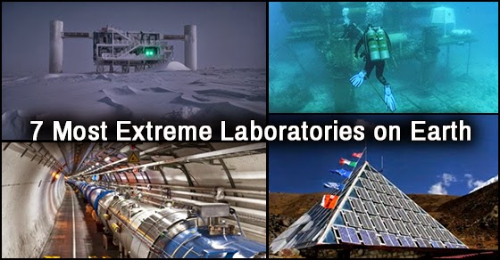 7 Laboratories Located In Some Of The World's Most Extreme Environments