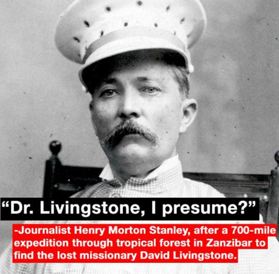 Livingstone I Presume : The 10 Greatest Understatements In History - Unbelievable ...