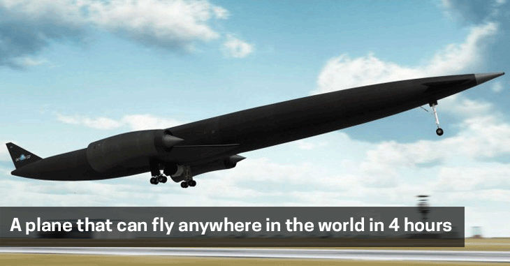 A plane that can fly anywhere in the world in 4 hours