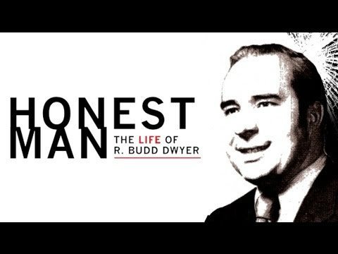 Honest Man: Documentary on Budd Dwyer