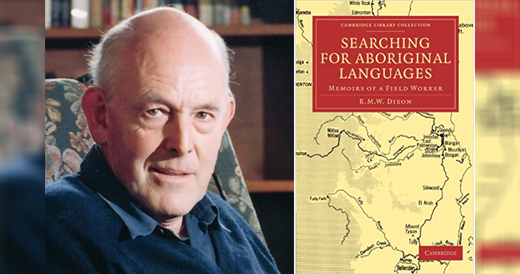 Prof R. M. W. Dixon, Book Cover - Searching for Aboriginal Languages - Memoirs of a Field Worker