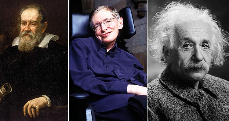 Galileo Galilei, Stephen Hawking, Albert Einstein
