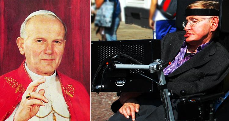 Pope John Paul II, Stephen Hawking
