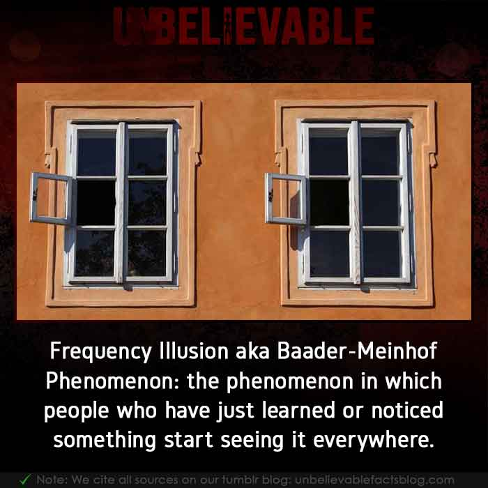 Frequency Illusion one of Psychological Phenomena